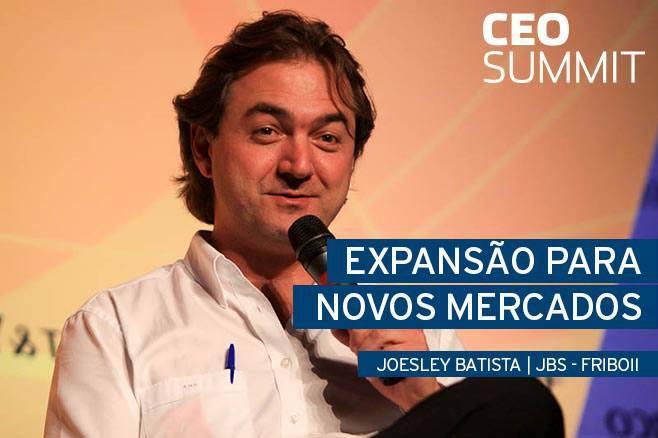 Expansão para Novos Mercados  Joesley Batista da JBS-Friboi no CEO Summit - Endeavor Brasil 1