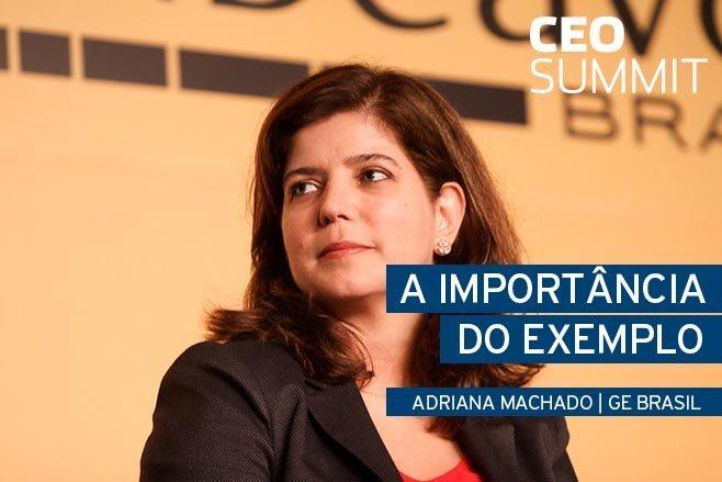 A importância do exemplo, com Adriana Machado (GE Brasil)