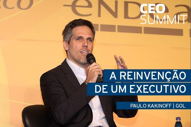 A reinvenção de um executivo  Paulo Kakinoff