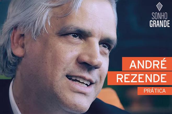 Andre Rezende sonho grande