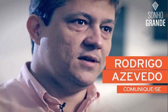 Rodrigo Azevedo - Sonho grande