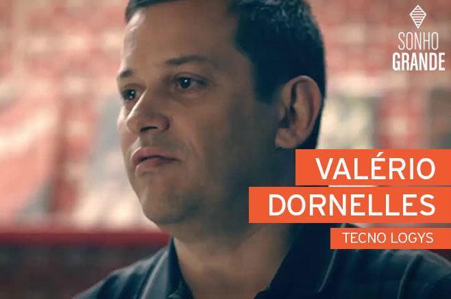 Valério Dornelles - sonho grande