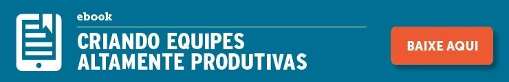 cta_ebook_equipes_produtivas