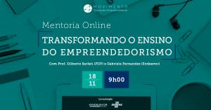 Mentoria Online | Transformando o ensino do empreendedorismo: plano de ação para universidades