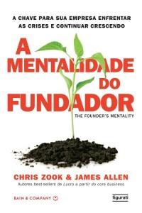 Livro Mentalidade do Fundador, por Chris Zook