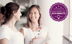 O que aprendi com mulheres de alto impacto