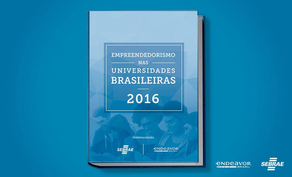 Pesquisa Empreendedorismo nas Universidades Brasileiras 2016