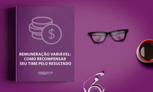 Remuneração variável: como recompensar seu time pelo resultado