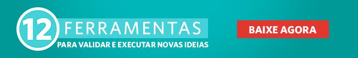 10 ferramentas para validar e executar novas ideias - CTA do Portal
