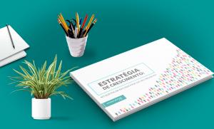 eBook | Estratégia de Crescimento: no que focar em cada fase do seu negócio?