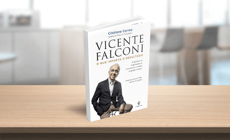 Um líder para os líderes: as regras e as histórias que fizeram de Vicente Falconi uma referência na gestão
