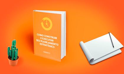 Ebook Planejamento Estratégico da construção a execução