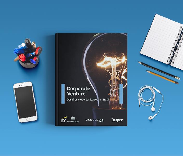 Corporate Venture: desafios e oportunidades no Brasil