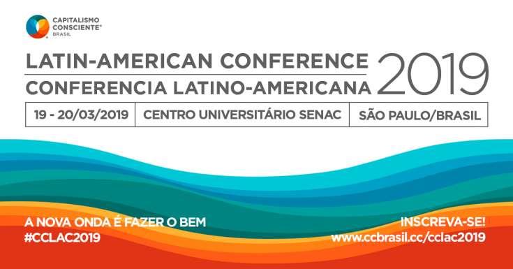 Conferência Latino Americana do Capitalismo Consciente