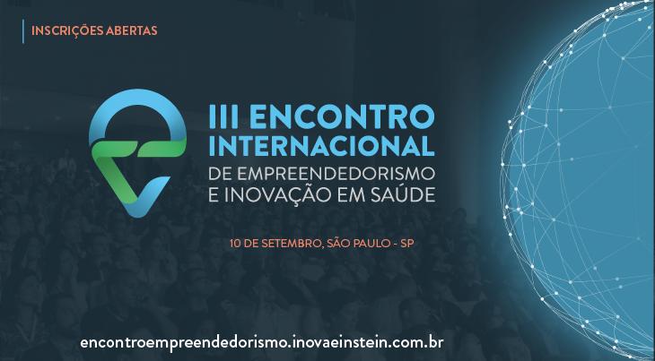 3º Encontro Internacional de Empreendedorismo e Inovação em Saúde