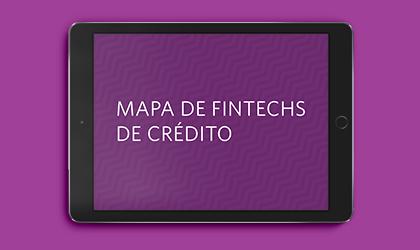 Mapa de Fintechs de Crédito