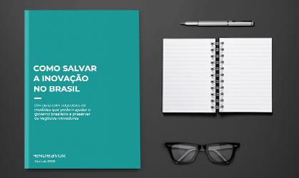 Guia: como salvar a inovação no Brasil?
