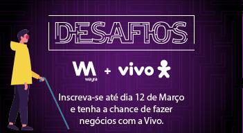 Desafios Wayra & VIVO