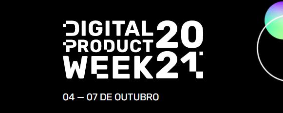 Digital Product Week 2021