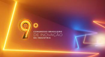 9º Congresso Brasileiro de Inovação da Indústria